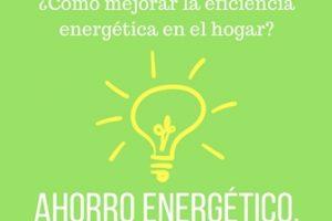 medidas de ahorro energetico en el hogar